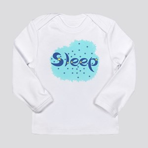 Sleep Long Sleeve Infant T-Shirt