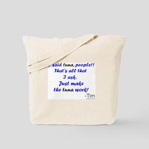 Make Tuna Work Tote Bag