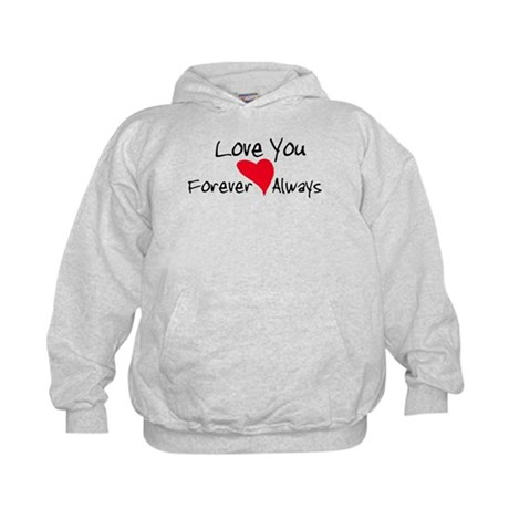 Love You Forever and Always Kids Hoodie