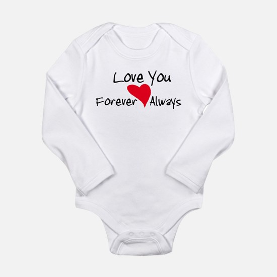Love You Forever and Always Long Sleeve Infant Bod