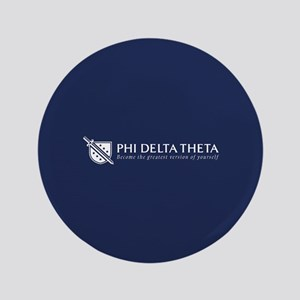 Phi Delta Theta Grestest Version of Yoursel Button