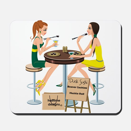 Oregon Sushi Girls Mousepad
