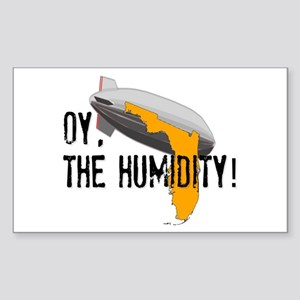 Oy, The Humidity! Sticker (Rectangle)