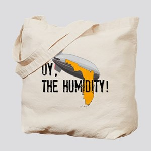 Oy, The Humidity! Tote Bag