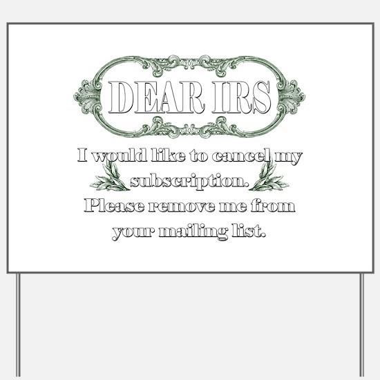 Dear IRS Yard Sign