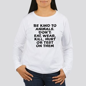 Be kind to animals Women's Long Sleeve T-Shirt