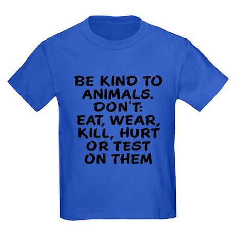Be kind to animals Kids Dark T-Shirt