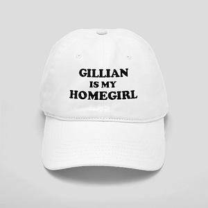 Gillian Is My Homegirl Cap
