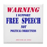 Free Speech Support Tile Coaster