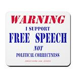 Free Speech Support Mousepad