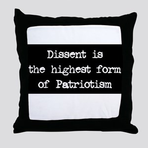 Dissent is Patriotism Throw Pillow
