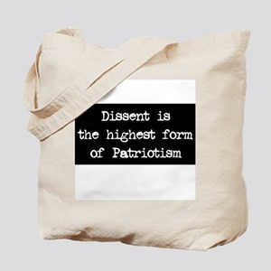 Dissent is Patriotism Tote Bag