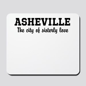 Asheville The City of Sisterl Mousepad