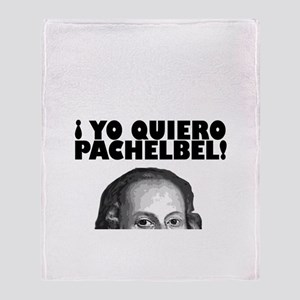 Yo Quiero Pachelbel Throw Blanket