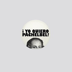 Yo Quiero Pachelbel Mini Button