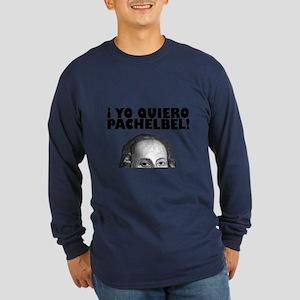 Yo Quiero Pachelbel Long Sleeve Dark T-Shirt
