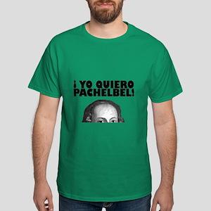 Yo Quiero Pachelbel Dark T-Shirt