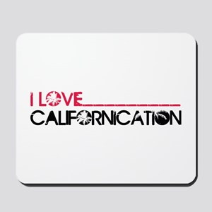 I Love Californication Mousepad