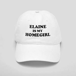 Elaine Is My Homegirl Cap