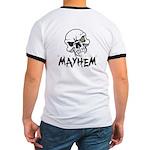 Madhouse Mayhem Ringer T