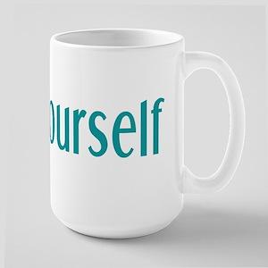 Trust Yourself Large Mug
