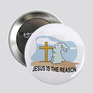 "Jesus Is The Reason 2.25"" Button (10 pack)"