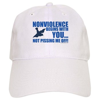 Nonviolence Begins with You... Cap