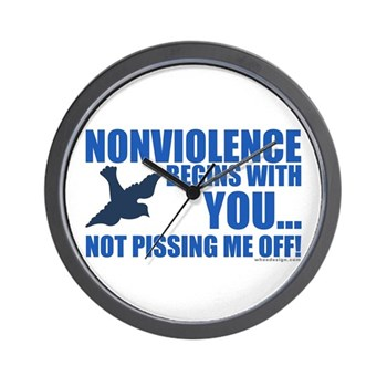Nonviolence Begins with You... Wall Clock
