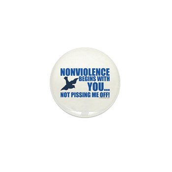 Nonviolence Begins with You... Mini Button
