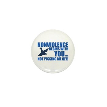 Nonviolence Begins with You... Mini Button (100 pa