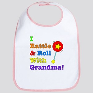 I Rattle & Roll With Grandma Bib