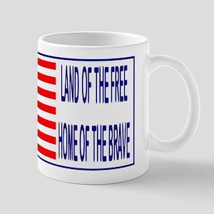 Land of Free, Home of Brave Mug