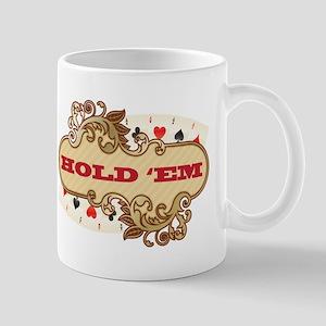 HOLD EM Mug