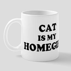 Cat Is My Homegirl Mug