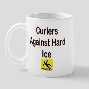 Curlers Against Hard Ice Mug