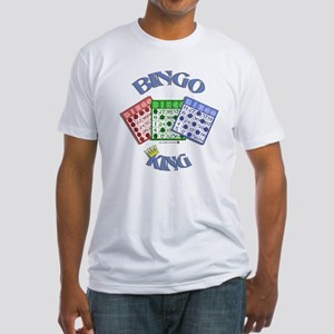 Bingo King Fitted T-Shirt