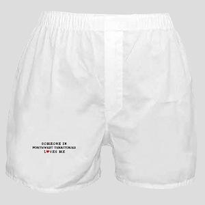 Someone in Northwest Territor Boxer Shorts