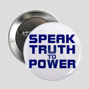 SPEAK TRUTH TO POWER Button