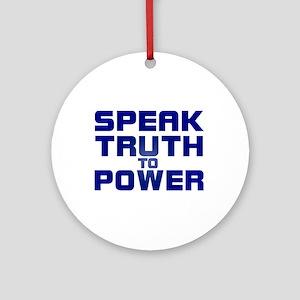 SPEAK TRUTH TO POWER Ornament (Round)