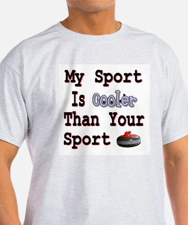 My Sport is Cooler Than Your Ash Grey T-Shirt