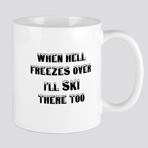 when hell freezes over Ill ski there too black.ps