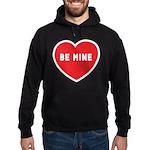 Be Mine Hoodie (dark)