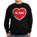 Be Mine Sweatshirt (dark)