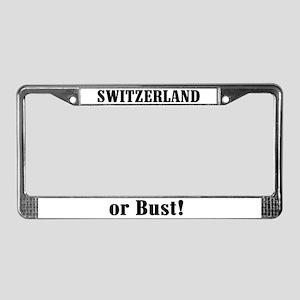 Switzerland or Bust! License Plate Frame
