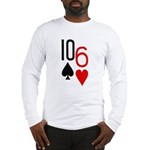 10s 6h Poker Hand Long Sleeve T-Shirt