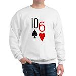 10s 6h Poker Hand Sweatshirt