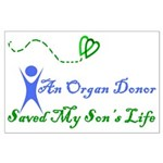 An organ donor saved my son's Large Poster
