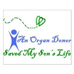 An organ donor saved my son's Small Poster
