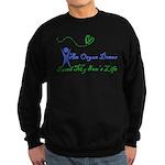 An organ donor saved my son's Sweatshirt (dark)