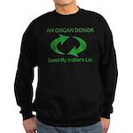 My Brother's Life Sweatshirt (dark)